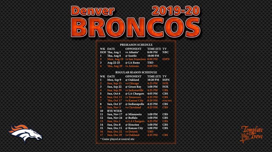 Denver Schedule 2020 2019 2020 Denver Broncos Wallpaper Schedule